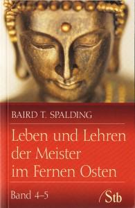 Bücher Buch-leben-und-lehren-der-Meister-im-fernen-Osten-Band- 4 + 5 Baird T. Spalding